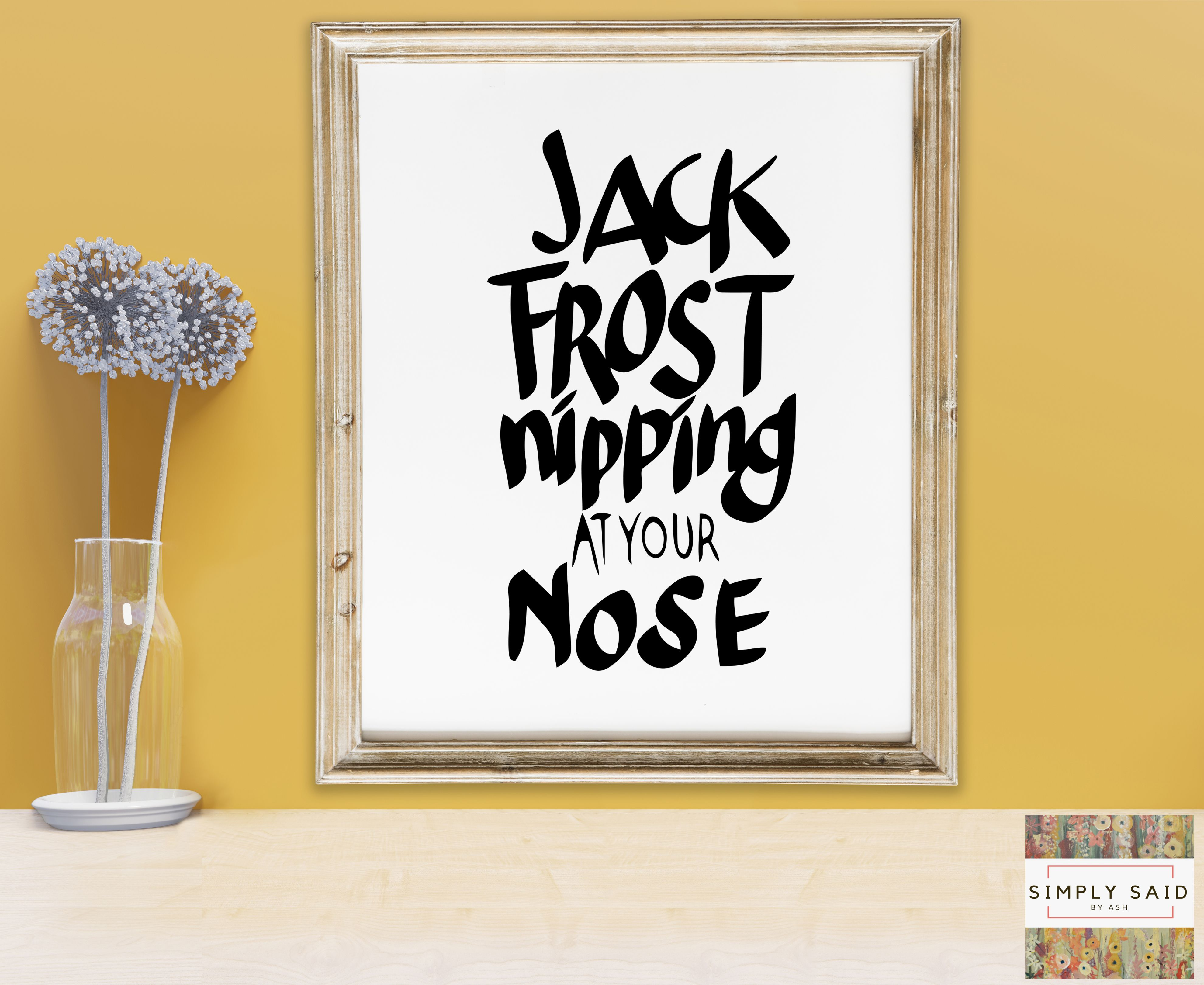 Jack Frost Nipping At Your Nose Svg Zip File Containing Svg Etsy Christmas Quotes Printable Jack Frost Christmas Quotes