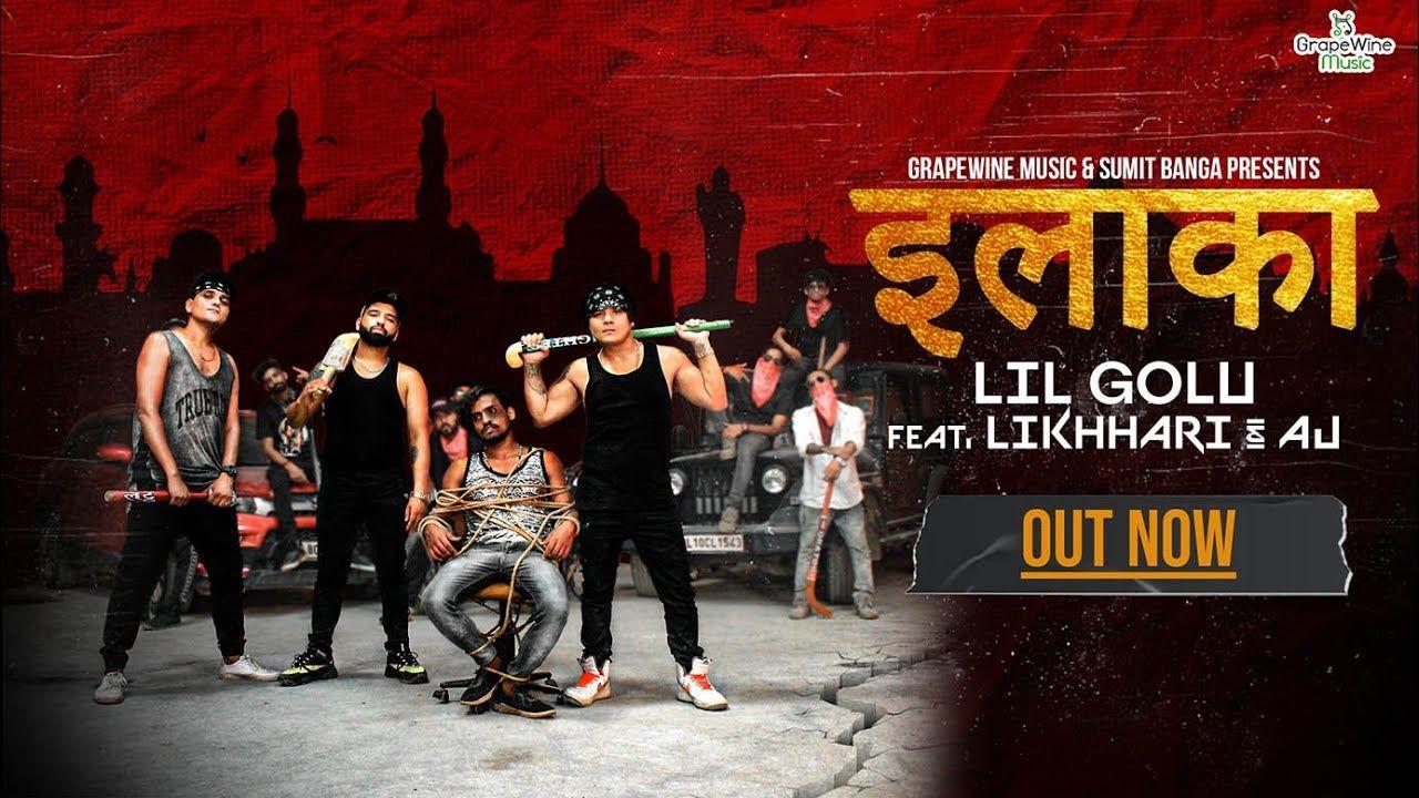 Ilaaka Lyrics In 2020 Lyrics New Hindi Video New Hindi Songs