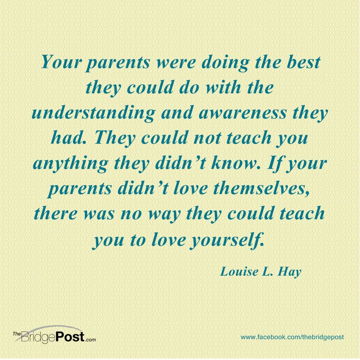 Your Parents Did The Best They Could Parenting Quotes Love Parents Good Parenting