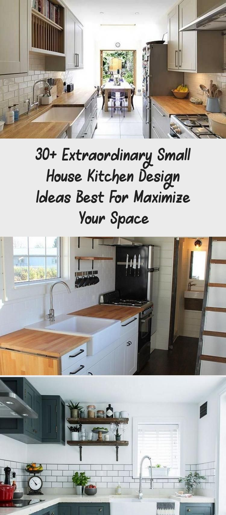 30 Extraordinary Small House Kitchen Design Ideas Best For Maximize Your Space Kitchens Kitch Small House Kitchen Design House Design Kitchen Kitchen Design