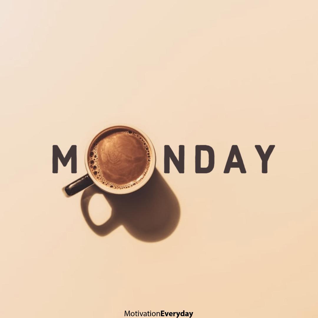 Monday Motivation in 2020 Monday morning motivation