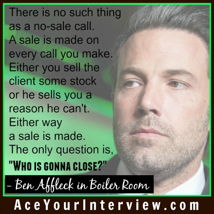 Boiler Room Quotes Actor #benaffleck #movie #sales #quote  Who Is Gonna Close #jobs