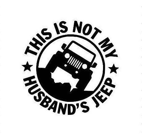 this is not my husband s jeep jeep decal jeep girl car sticker Jeep Mudding Wallpaper this is not my husband s jeep jeep decal jeep girl car sticker