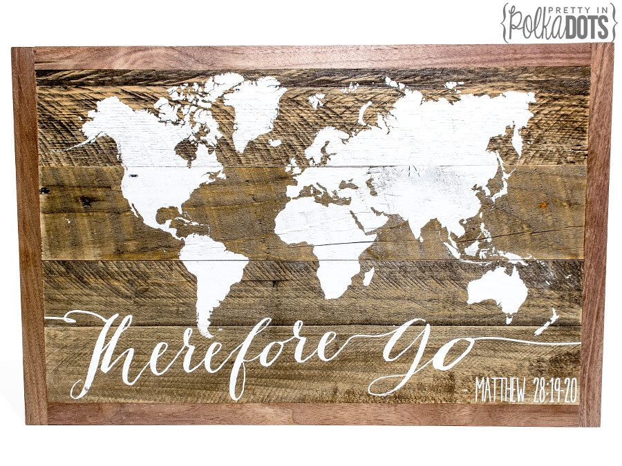 Reclaimed pallet wood sign therefore go world map matthew 28 reclaimed pallet wood sign therefore go world map matthew 2819 gumiabroncs Image collections