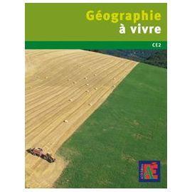 Géographie À Vivre Ce2 - (1dvd) de Xavier Leroux