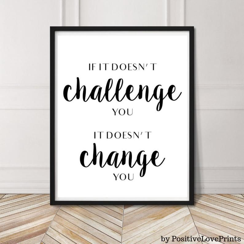 Gym, Fitness, Workout Printable Motivational Wall Decor, Exercise Quote Poster, If it doesn't challenge you, it doesn't change you, DOWNLOAD -   19 fitness Room mall ideas