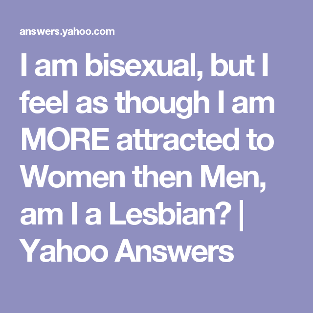 Am i bisexual yahoo