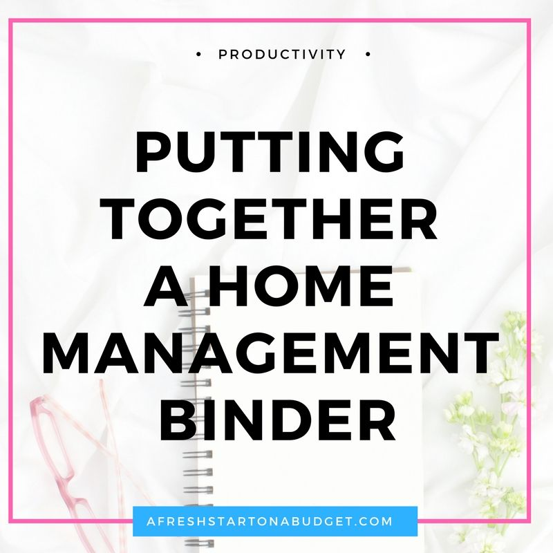 How To Create A Home Management Binder And Organize Your