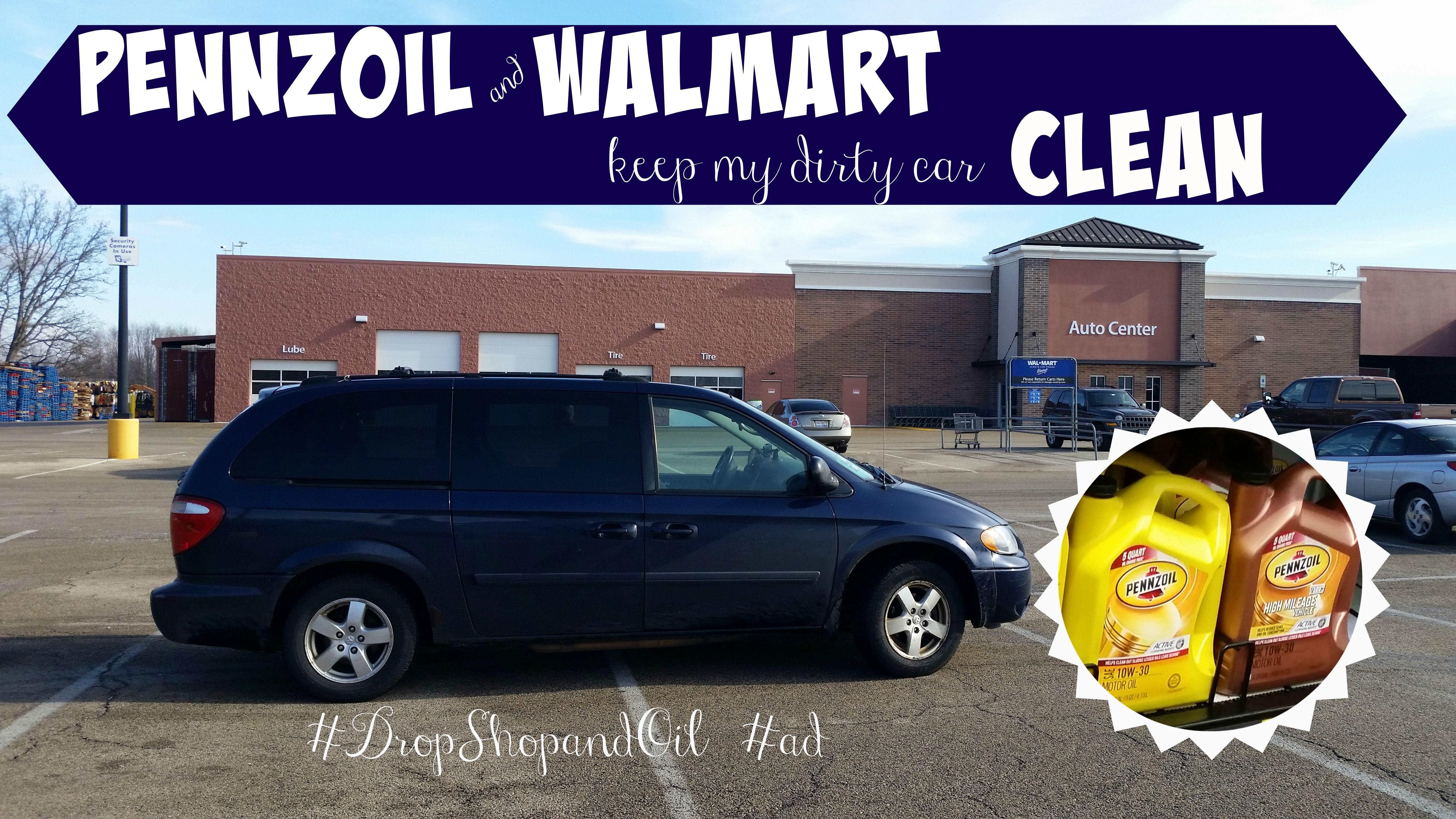 Pennzoil Near Me >> Pennzoil Walmart Keep My Dirty Car Clean Make It Easy