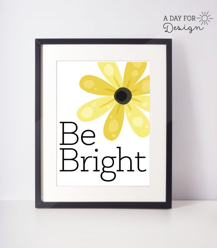 Be Bright - Printable Wall Art | Printable wall art, Free printable ...