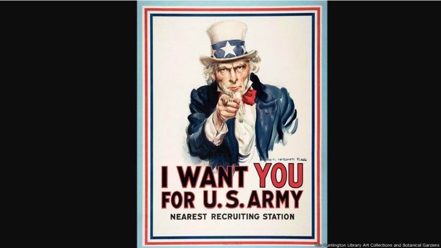 I Want You for U.S. Army, United States, 1917, James Montgomery Flagg 1877–1960 , color lithograph, 42 × 32 in. The Huntington Library, Art Galleries, and Botanical Gardens, gift of Charles Heartwell. - 4 (© Derechos Reservados de la British Broadcasting Corporation Corporación Británica de Radiodifusión 2014)