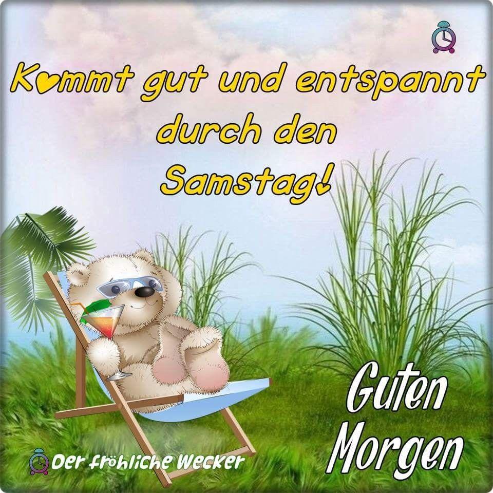Pin Von Birgit Crews Auf Guten Morgen Guten Tag Samstag