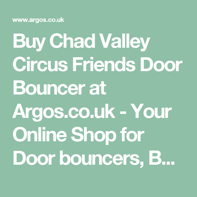Buy Chad Valley Circus Friends Door Bouncer at Argos.co.uk - Your Online f159241ce