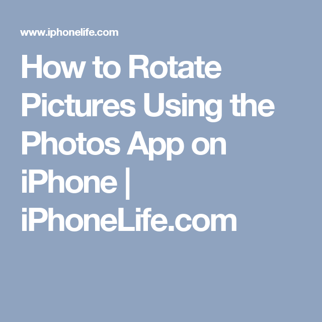 How to Rotate Pictures Using the Photos App on iPhone