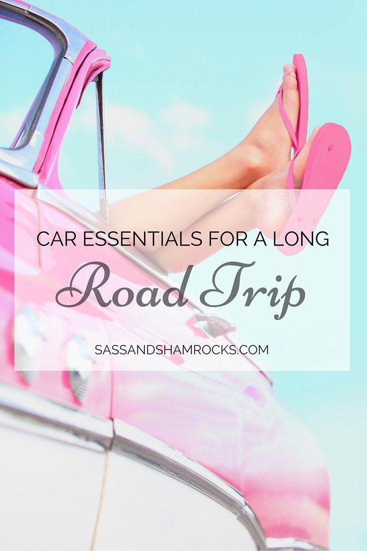 Car Essentials For A Long Road Trip - Sass & Shamrocks