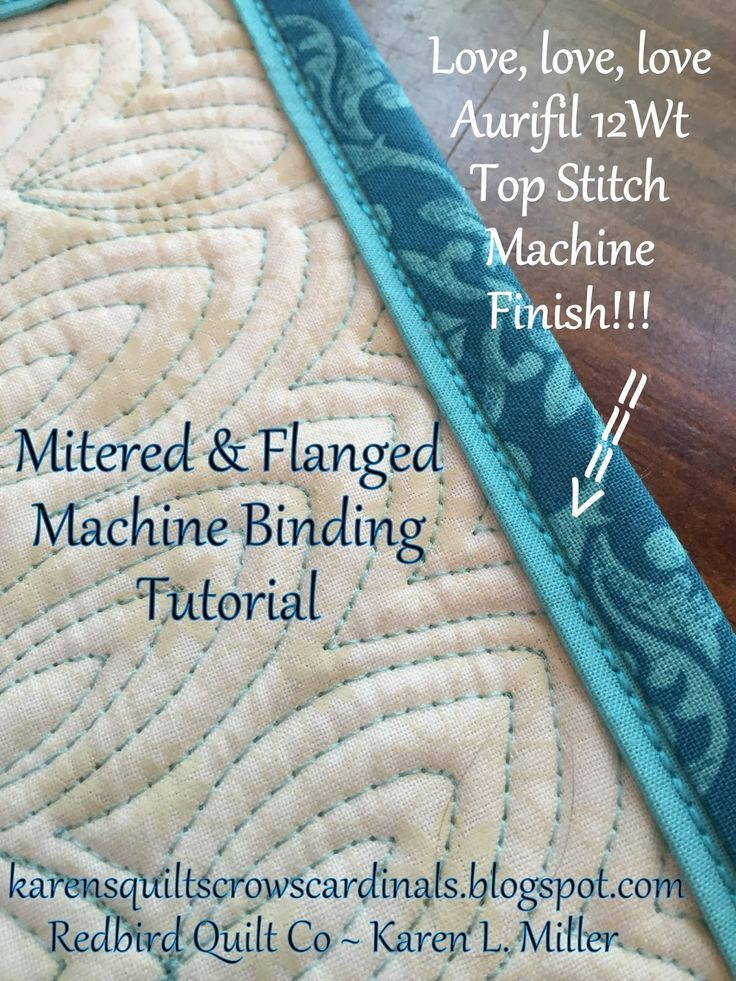 Karen's Quilts, Crows and Cardinals: Tutorial - Mitered and ... : finishing quilt binding by machine - Adamdwight.com