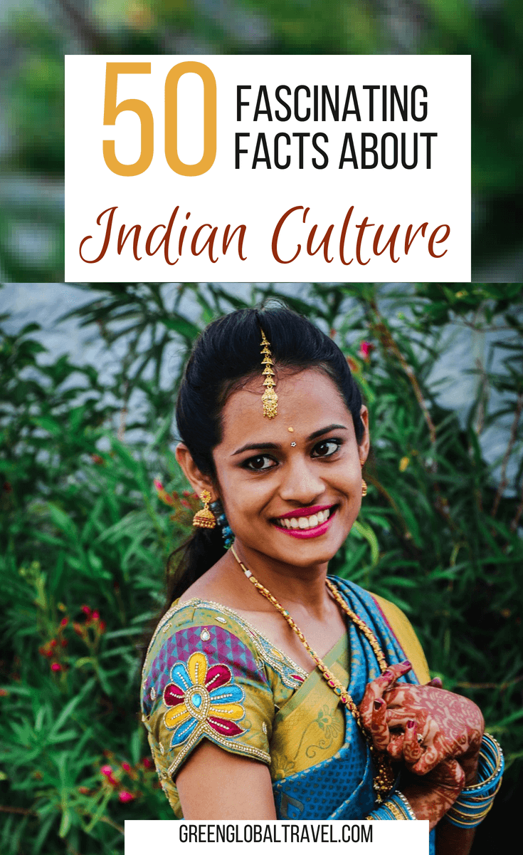 50 Fascinating Facts About Indian Culture (By Region)