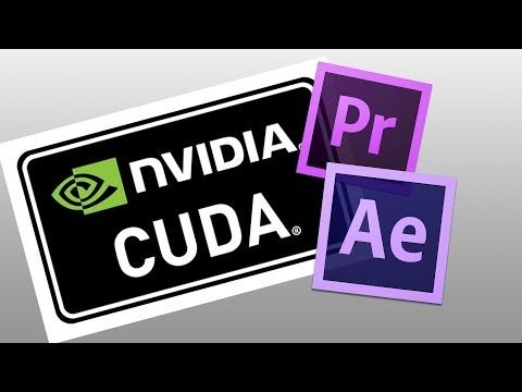 How to enable CUDA for Premiere Pro and After Effects - YouTube