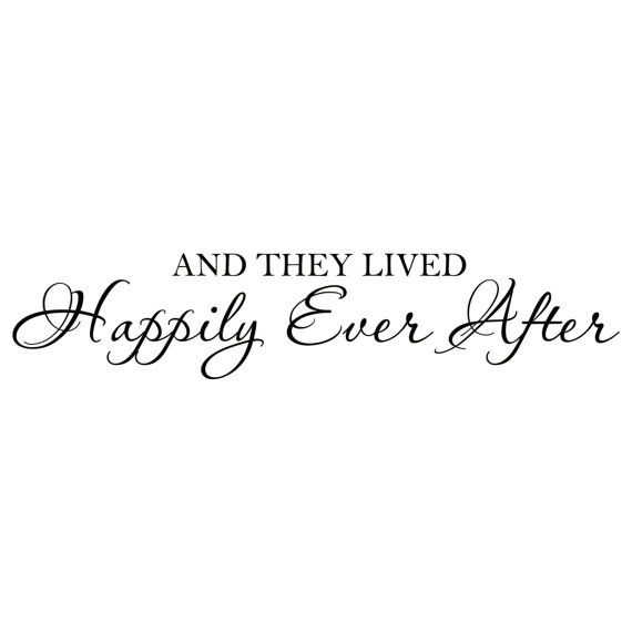 And They Lived Happily Ever After Vinyl Wall By Fleurishwalls