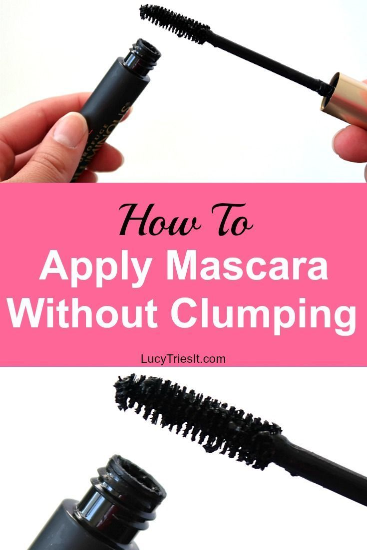 How to apply mascara without clumping how to apply