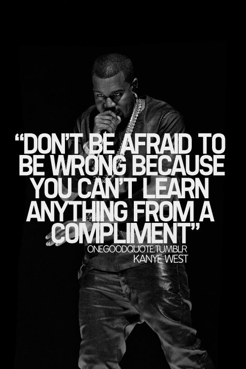Pin By Shocktribe On Favorite Hip Hop Photos Quotes Rap Quotes Kanye West Quotes Inspirational Quotes