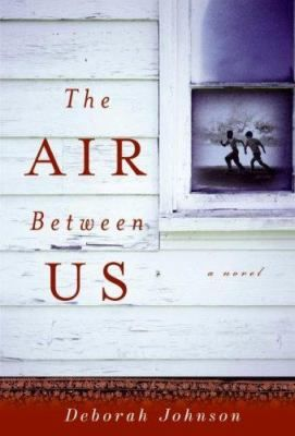 The Air Between Us by Deborah Johnson: Racial segregation in a small 1950s Mississippi community is brought into question in the aftermath of an apparent hunting accident, an event that also tests the views of two prominent physicians.