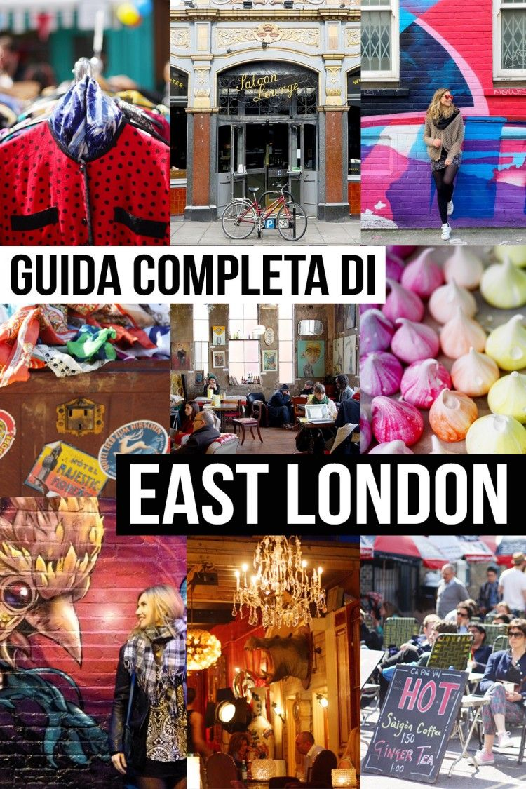 East London: Guida Di East London: Creatività, Hipster, Mercatini. (Ma
