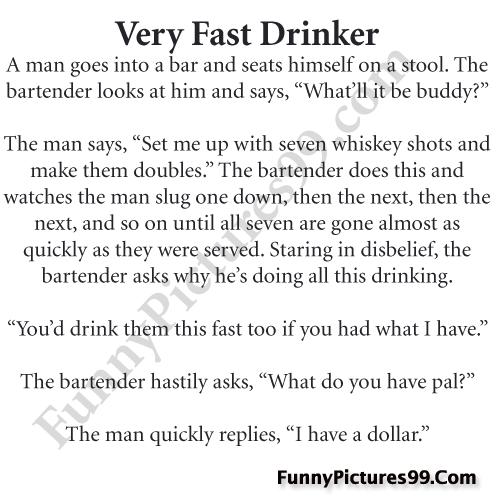 Bar Funny Jokes - very fast drinker funny bar joke for ... Funny Jokes For Adults