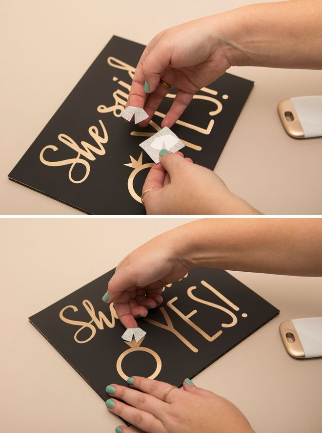 Don T Forget To Make A She Said Yes Sign For Your Proposal