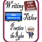 How to Write Titles Center Activity for small groups or independent literacy station work during guided reading. Students practice the rules of cap...