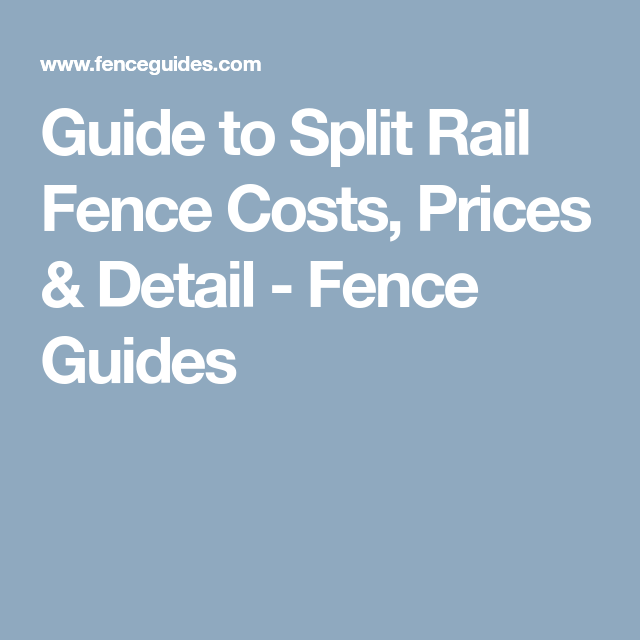 Split Rail Fence Cost, Prices & Detail Compared | Split ...