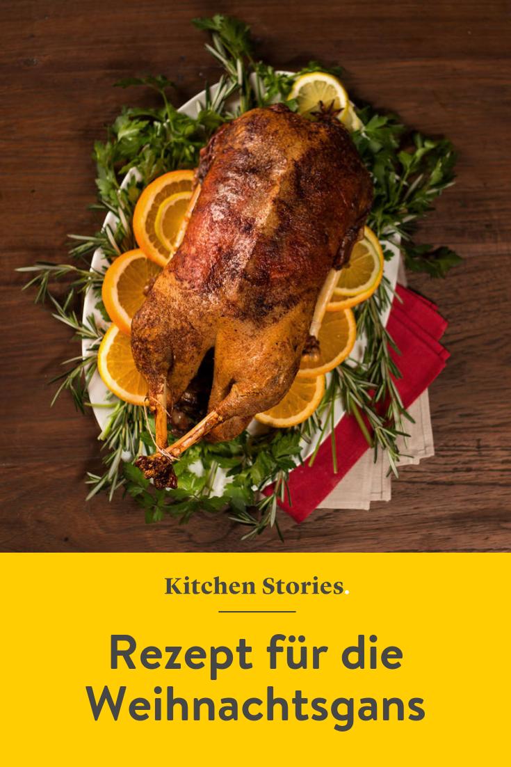 Ganze Gans Rezept In 2019 Kochen Fur Gaste Pinterest Kitchen