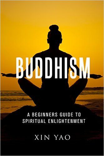 Amazon com: Buddhism: A Beginner's Guide to Spiritual