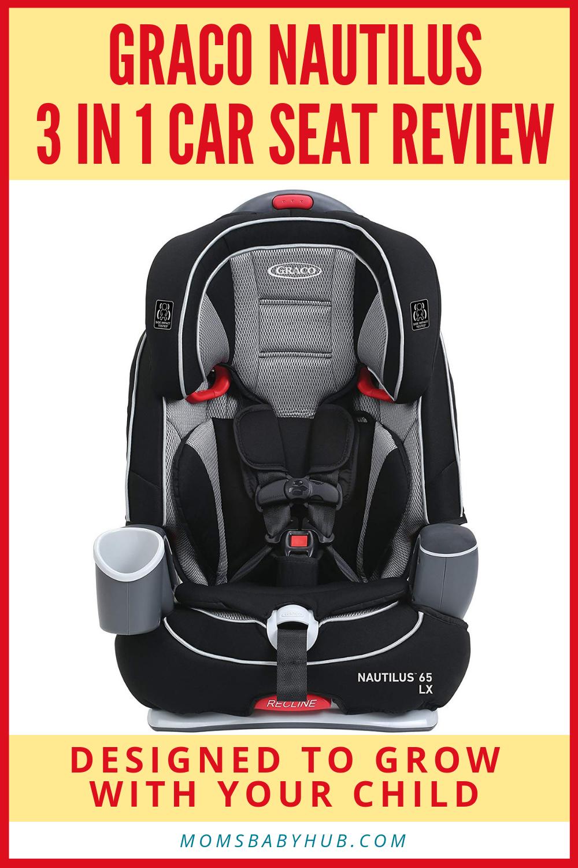 Graco Nautilus 3 In 1 Car Seat Review Best Of Momsbabyhub Com