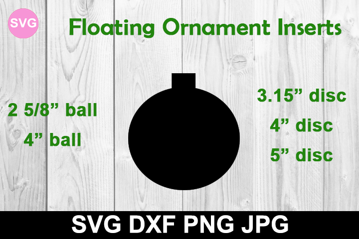 Free Floating Ornament Insert Svg Dxf File Floating Ornaments Cricut Ornaments Christmas Ornament Template