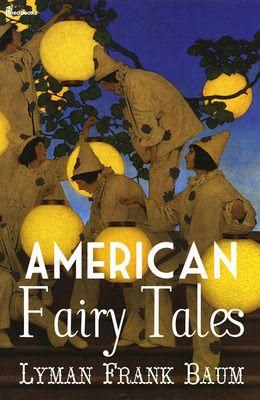 Precious Free Books: American Fairy Tales - Public Domain Book