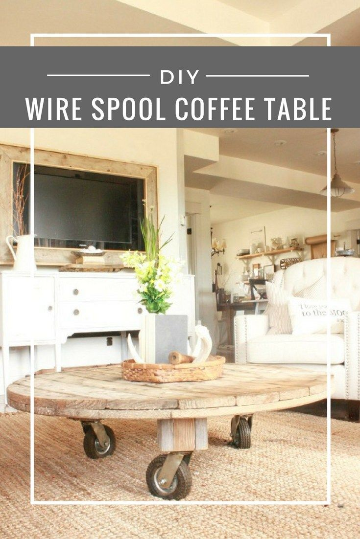 Diy wire spool coffee table furniture ideas wood spool for Diy wire spool