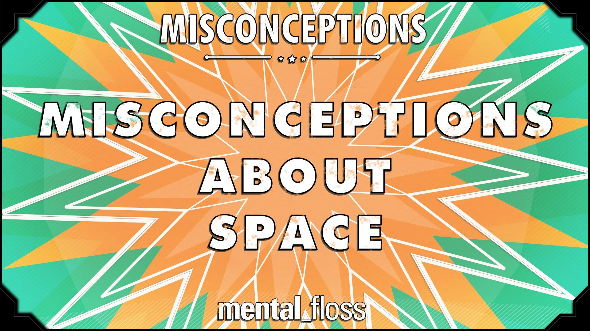 Misconceptions About Space