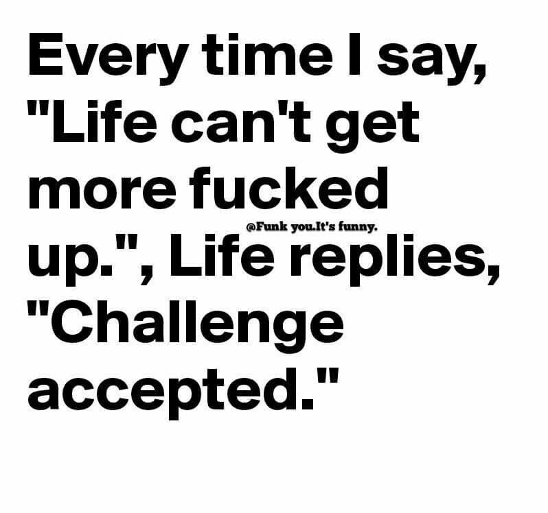 Instead Of Challenges Give Me A Break Adulting Quotes Funny Quotes It Will Be Ok Quotes