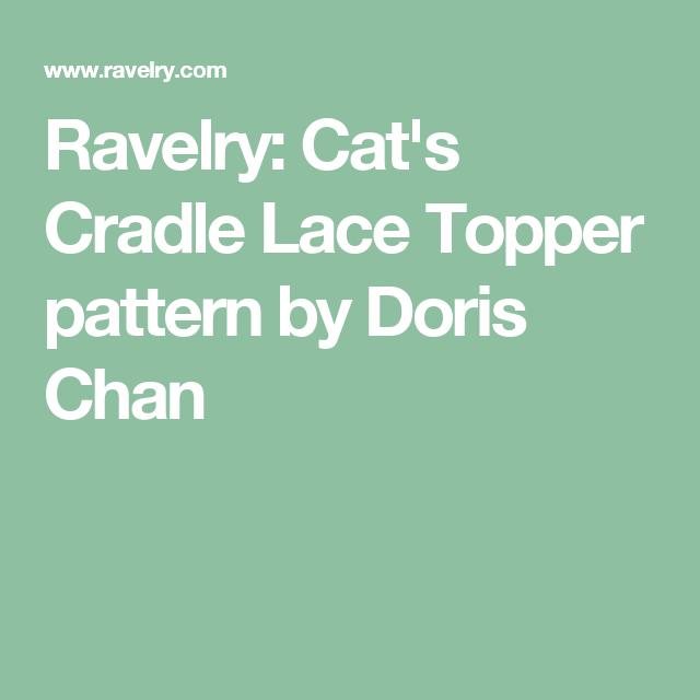 Ravelry: Cat\'s Cradle Lace Topper pattern by Doris Chan | Patrones ...