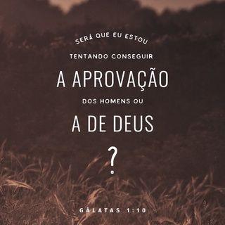 Galatas 1 10 Ntlh Nova Traducao Na Linguagem De Hoje Citacoes