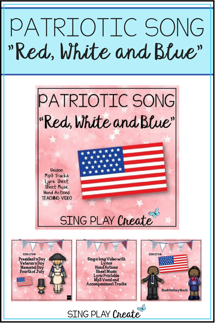 Patriotic Song Red White And Blue Unison Video Sing A Long Mp3 Tracks Holiday Music Lessons Elementary Music Lessons Music Class Activities