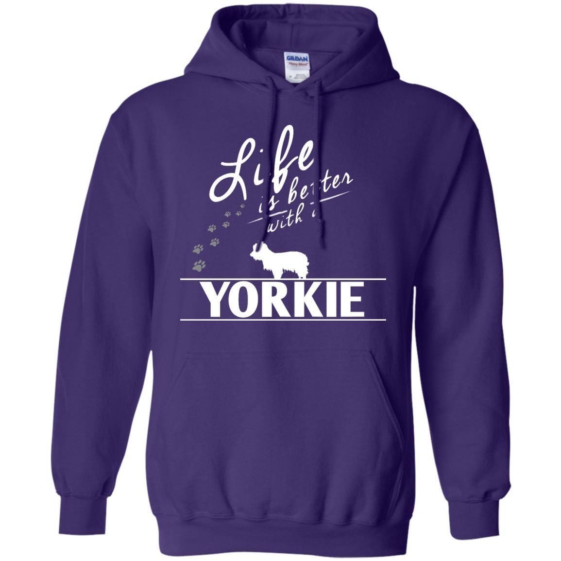 Yorkshire - Life Is Better With A Yorkshire - Pullover Hoodie 8 oz