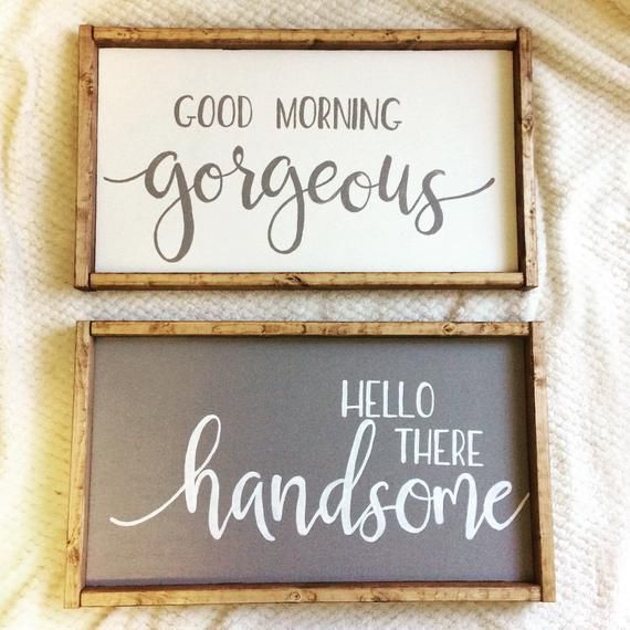 Good Morning Gorgeous   Hello Handsome   Gorgeous   Bedroom Decor   Bathroom Decor   Handsome Sign   Gorgeous Sign   Fixer Upper   - Products -