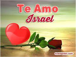 Resultado De Imagen Para Imagenes De Israel Te Amo Te Amo