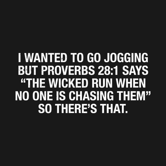 I guess I should stop running then.