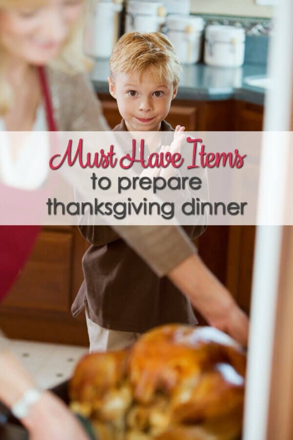 Must Have Items to Prepare Thanksgiving Dinner Thanksgiving