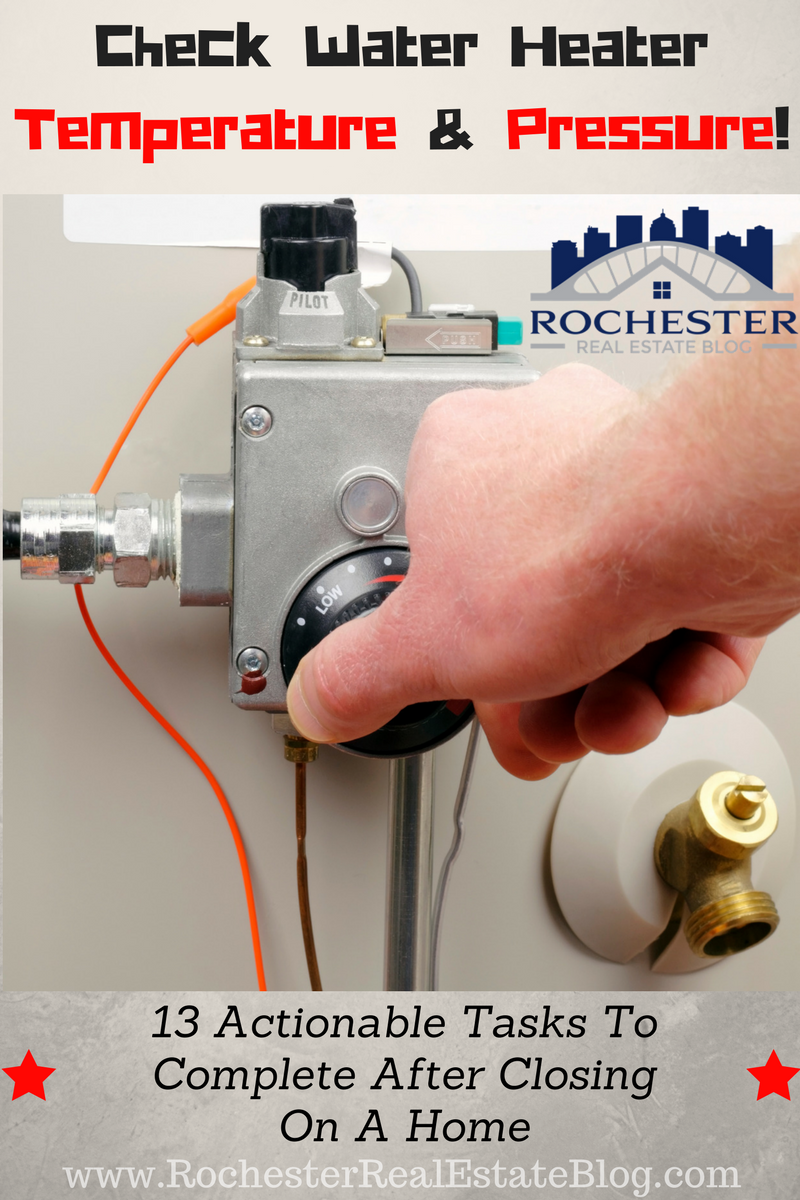 Top 13 Tasks To Complete After Closing On A Home Hot Water Heater Water Heater Maintenance Water Heater Repair