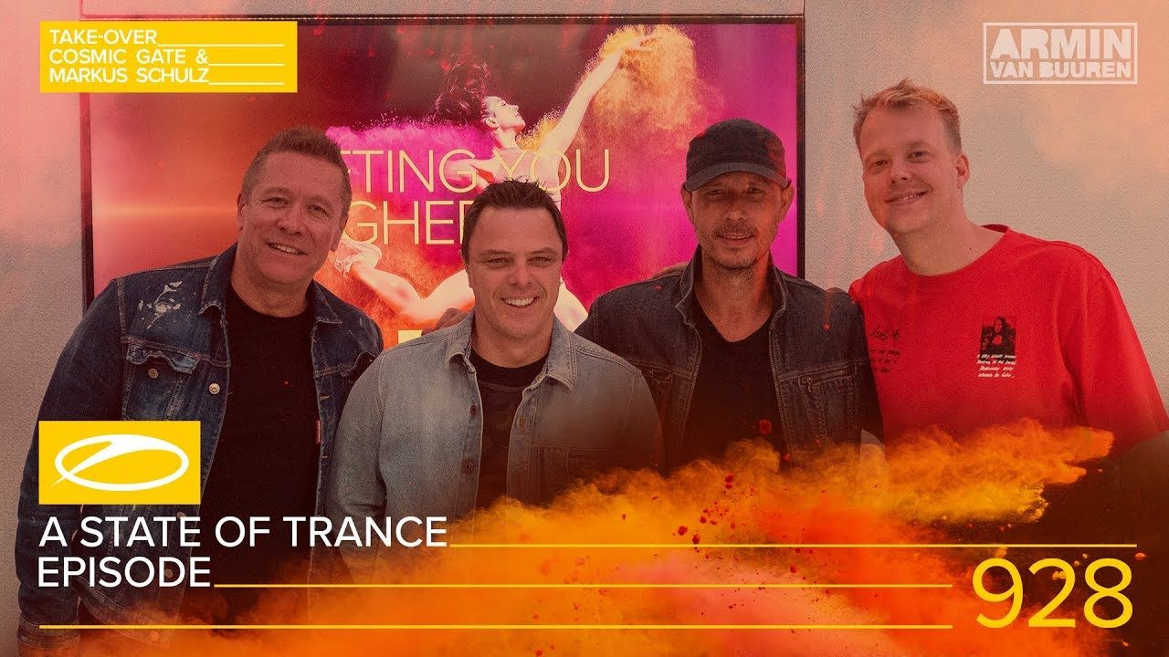 A State Of Trance Episode 928 Asot928 Hosted By Cosmic Gate