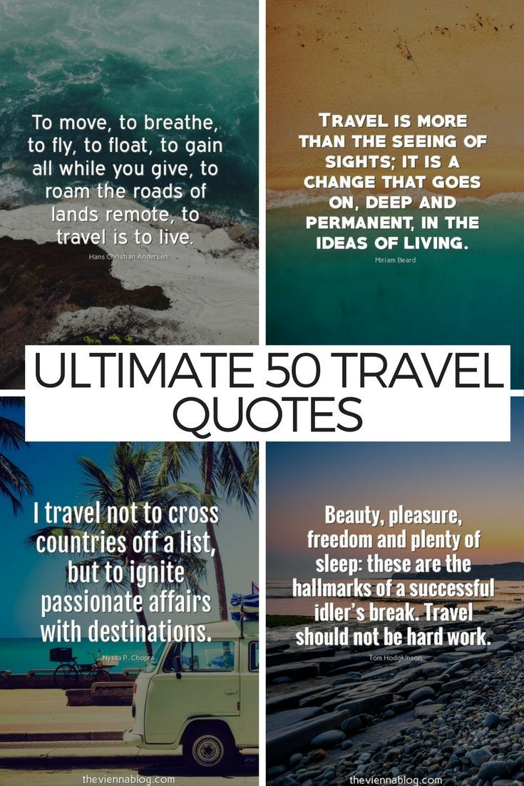 Travel Alone Quotes 50 Best Travel Inspirations For The Modern Traveller